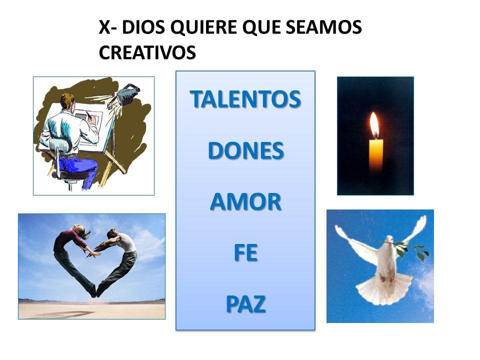 X- DIOS QUIERE QUE SEAMOS CREATIVOS