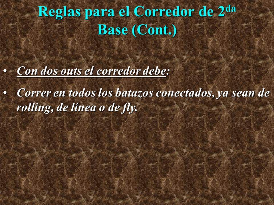 Reglas para el Corredor de 2da Base (Cont.)