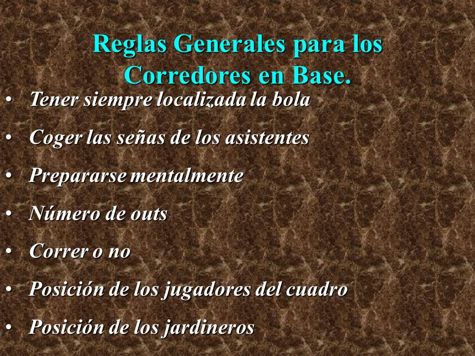 Reglas Generales para los Corredores en Base.