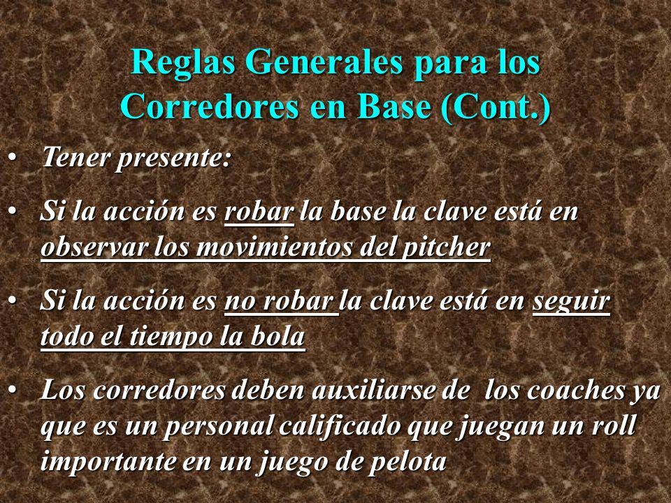 Reglas Generales para los Corredores en Base (Cont.)