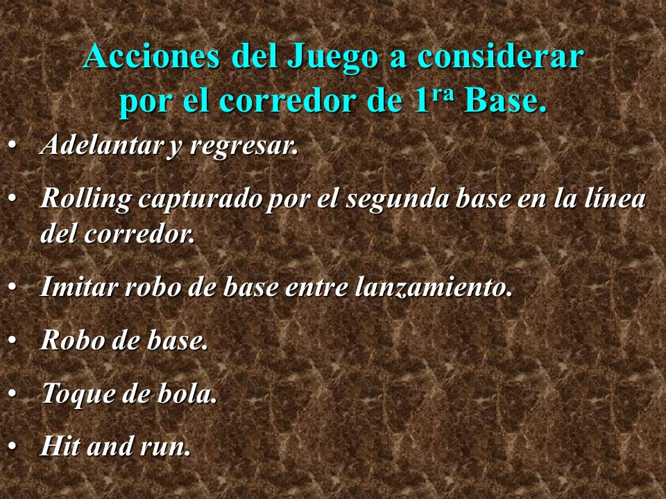 Acciones del Juego a considerar por el corredor de 1ra Base.