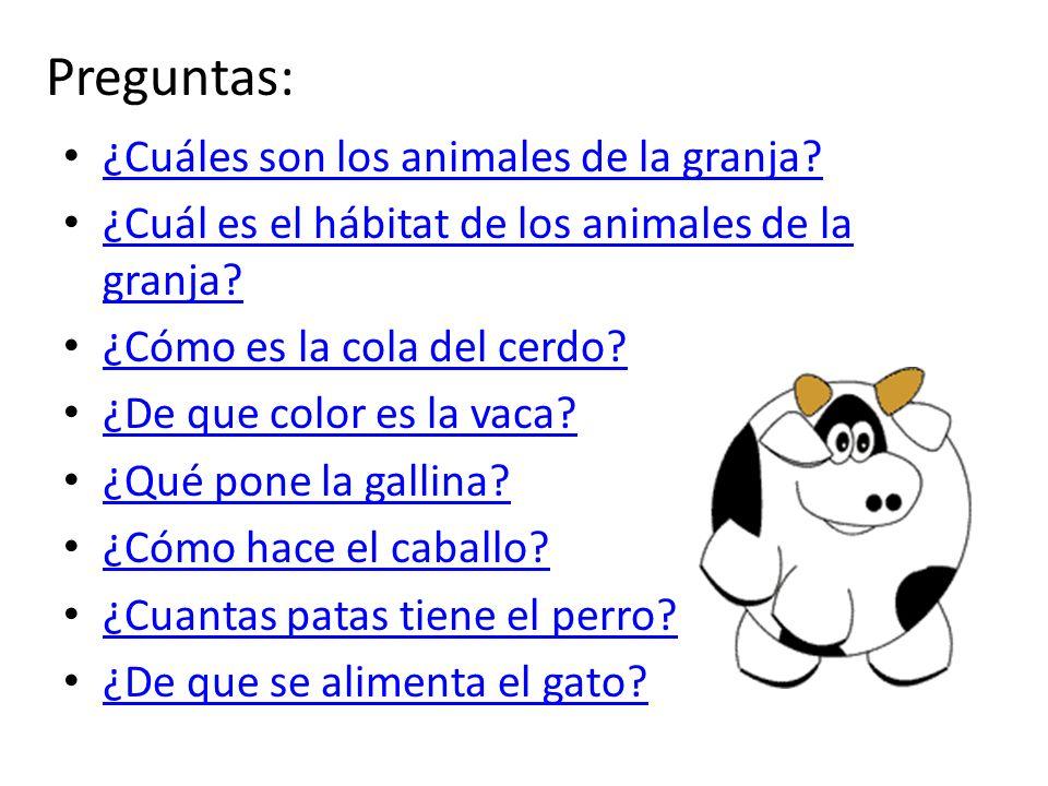 Preguntas: ¿Cuáles son los animales de la granja