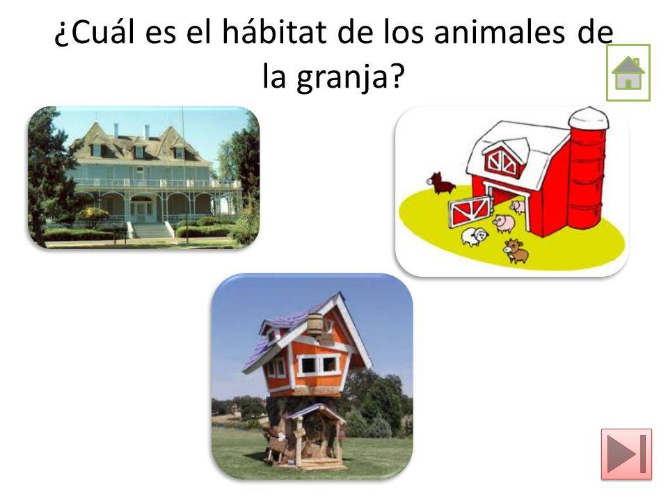 ¿Cuál es el hábitat de los animales de la granja