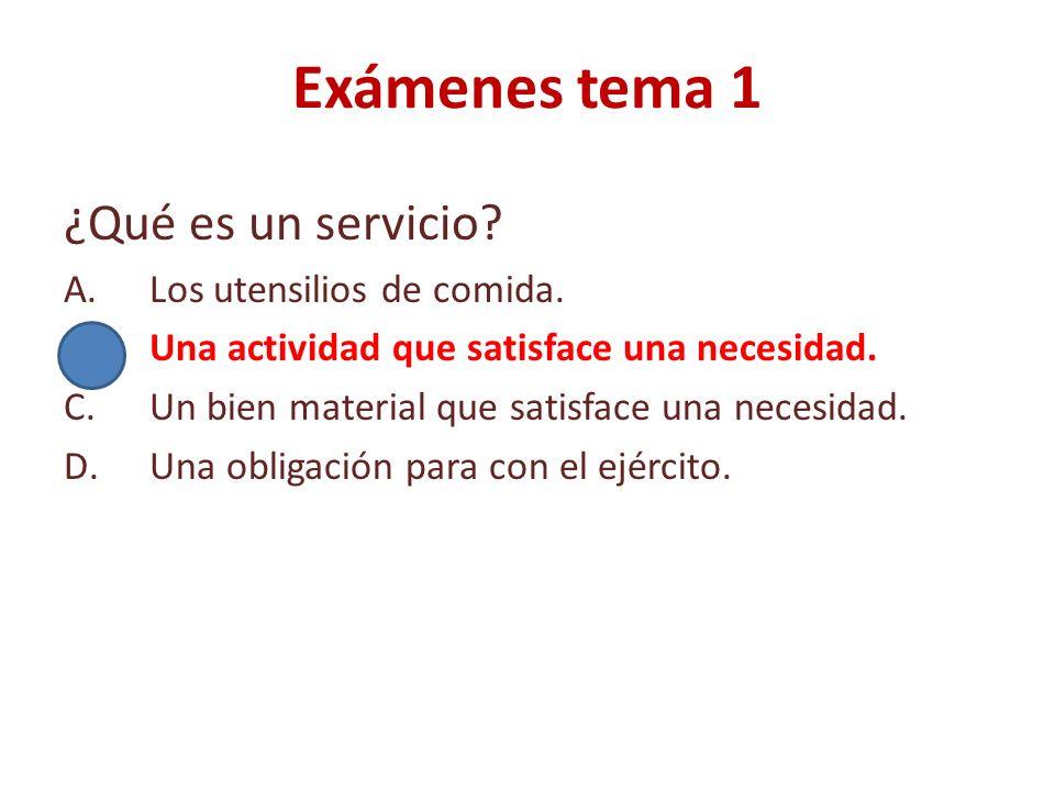 Exámenes tema 1 ¿Qué es un servicio Los utensilios de comida.