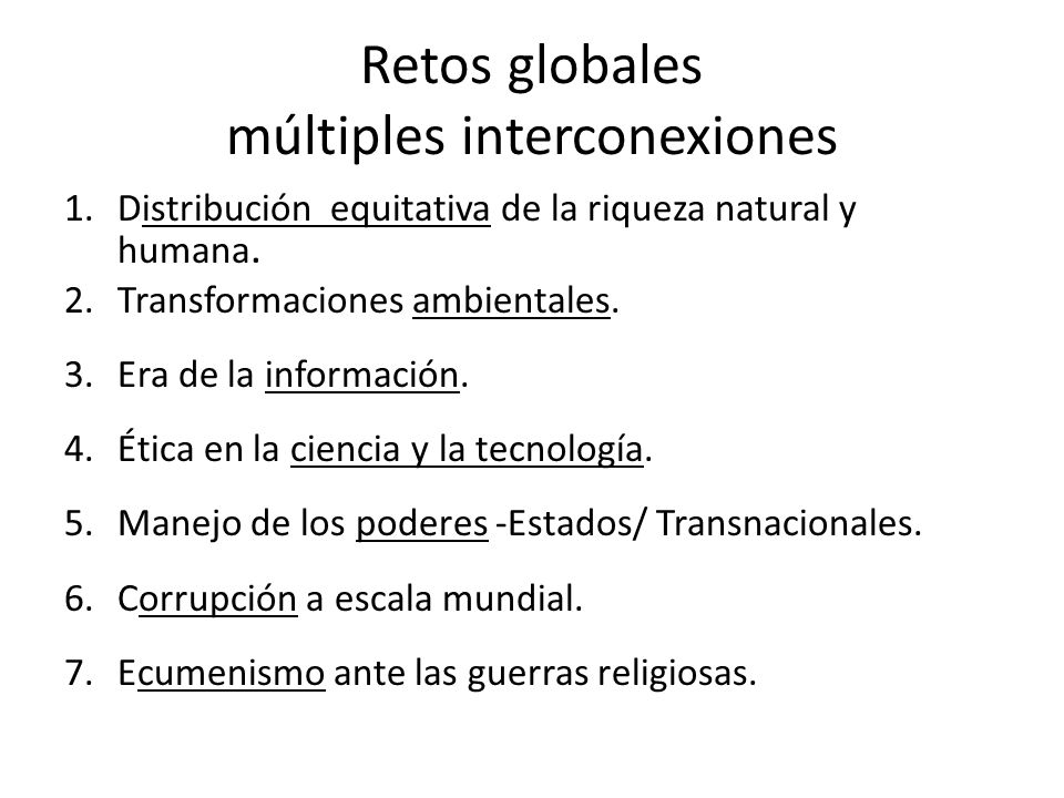 Retos globales múltiples interconexiones