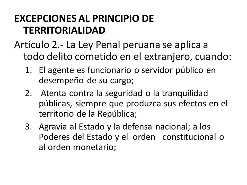 EXCEPCIONES AL PRINCIPIO DE TERRITORIALIDAD
