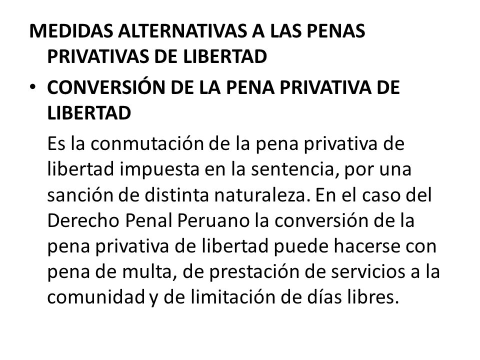 MEDIDAS ALTERNATIVAS A LAS PENAS PRIVATIVAS DE LIBERTAD