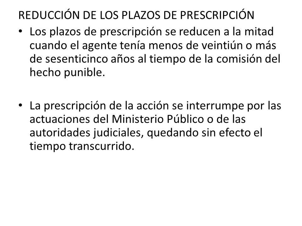 REDUCCIÓN DE LOS PLAZOS DE PRESCRIPCIÓN