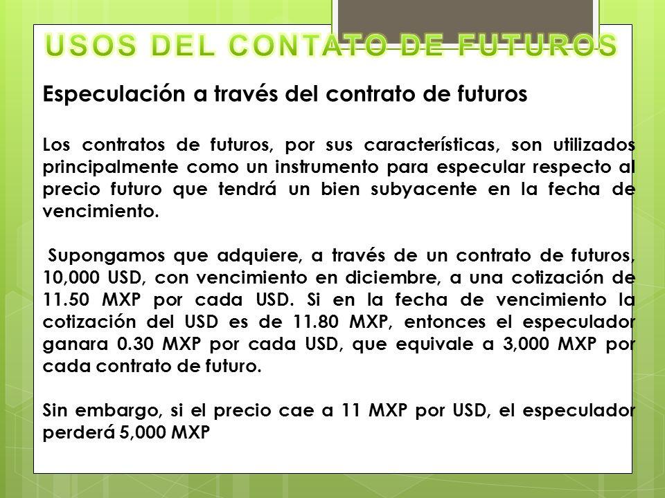 USOS DEL CONTATO DE FUTUROS