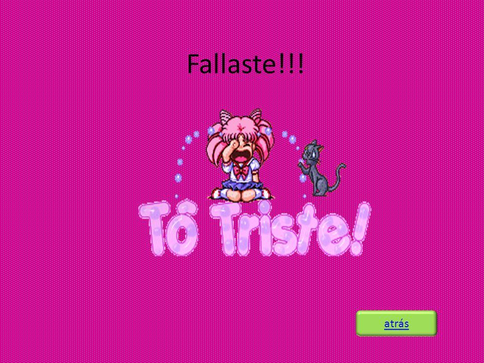 Fallaste!!! atrás