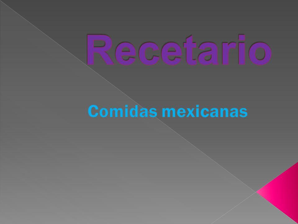 Recetario Comidas mexicanas