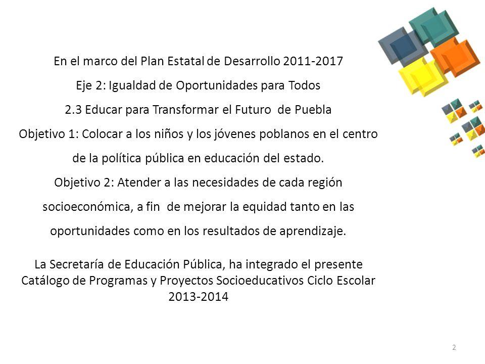 En el marco del Plan Estatal de Desarrollo 2011-2017