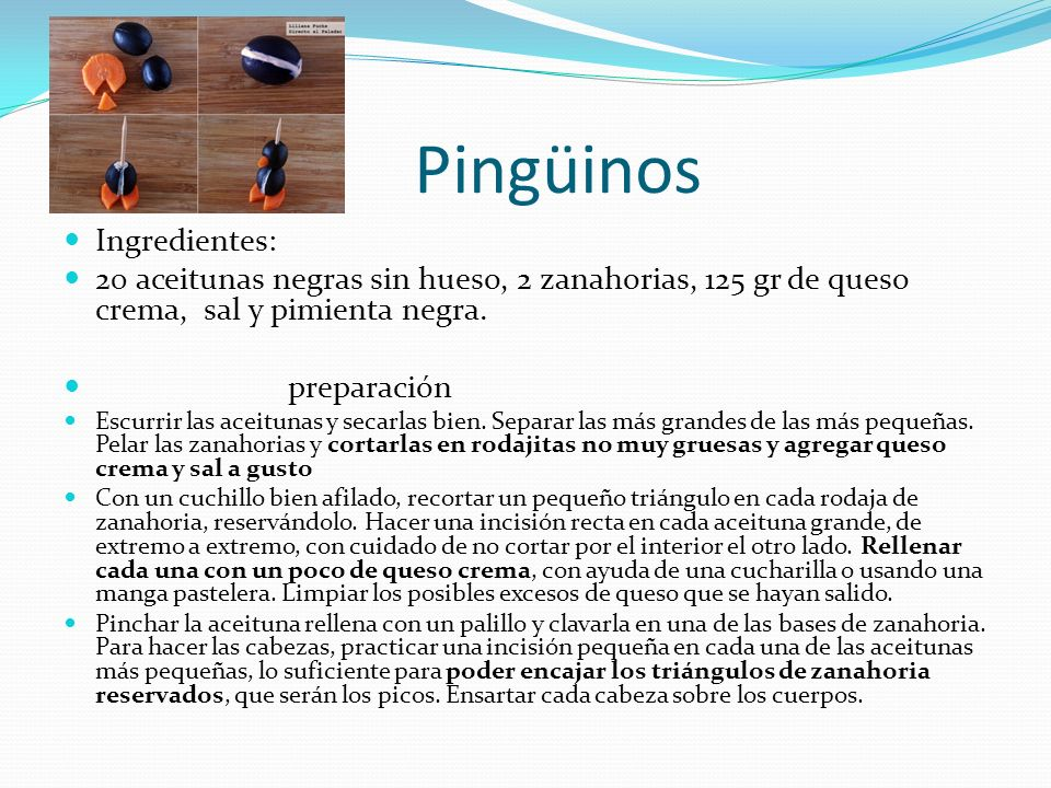 Pingüinos Ingredientes: