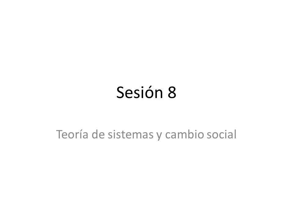 Teoría de sistemas y cambio social