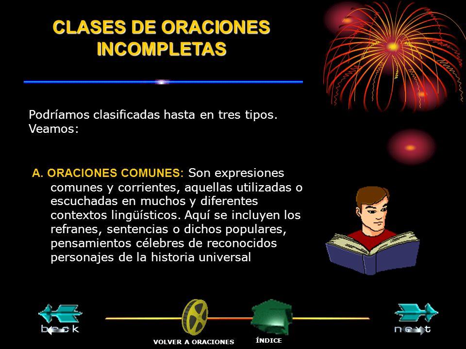 CLASES DE ORACIONES INCOMPLETAS