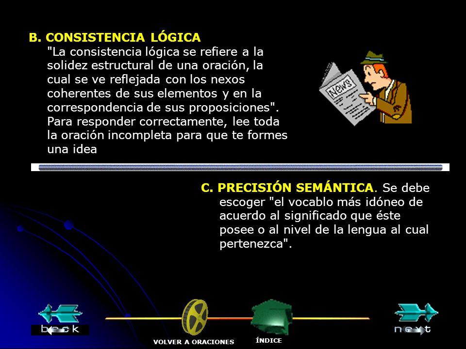 B. CONSISTENCIA LÓGICA