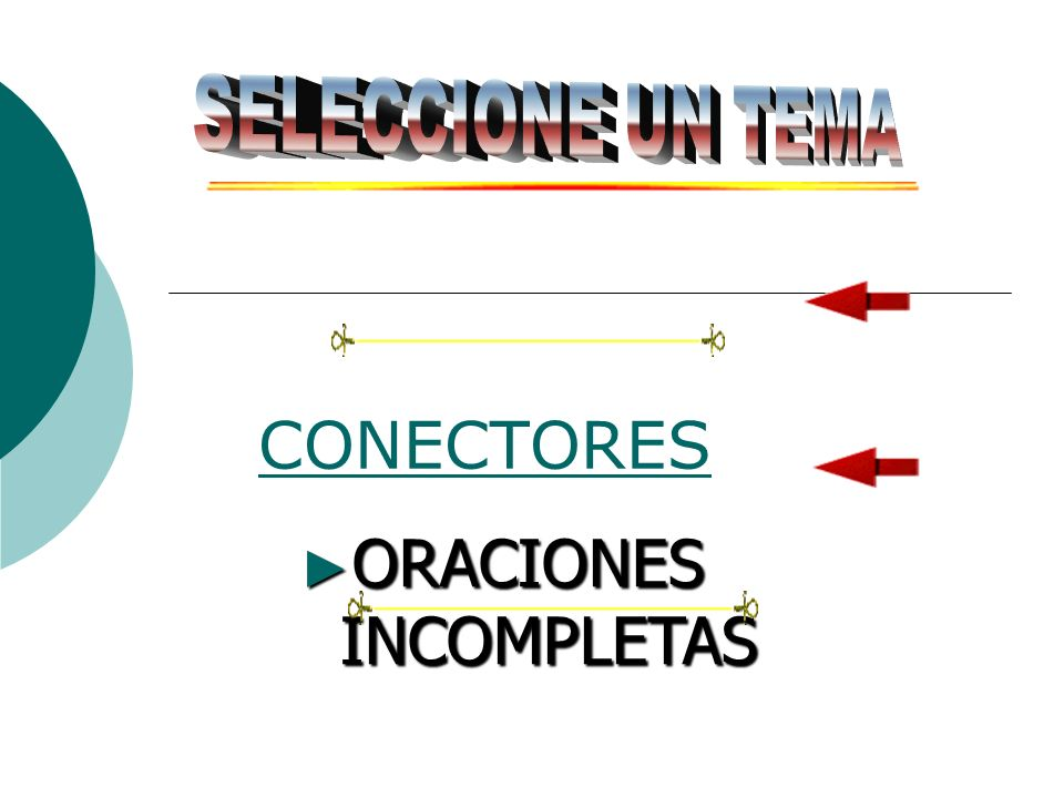 ORACIONES INCOMPLETAS