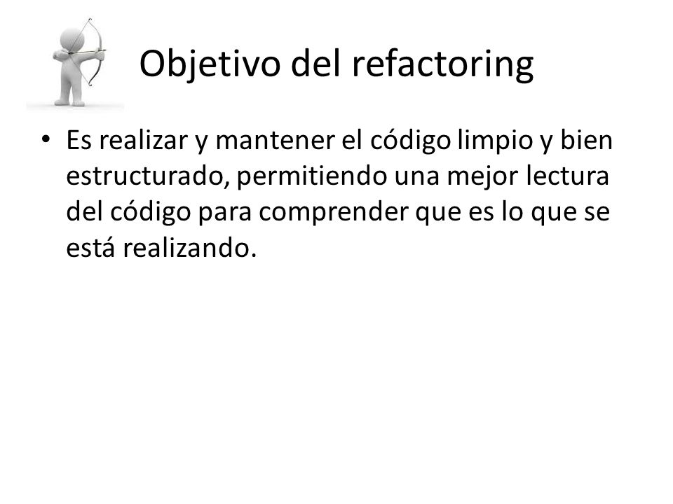 Objetivo del refactoring