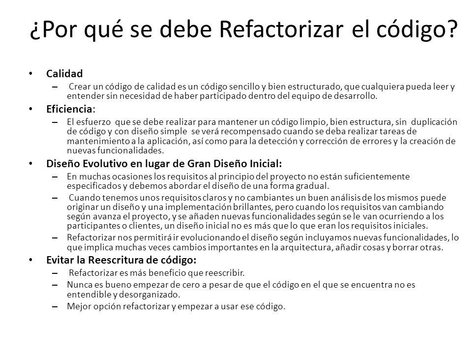 ¿Por qué se debe Refactorizar el código