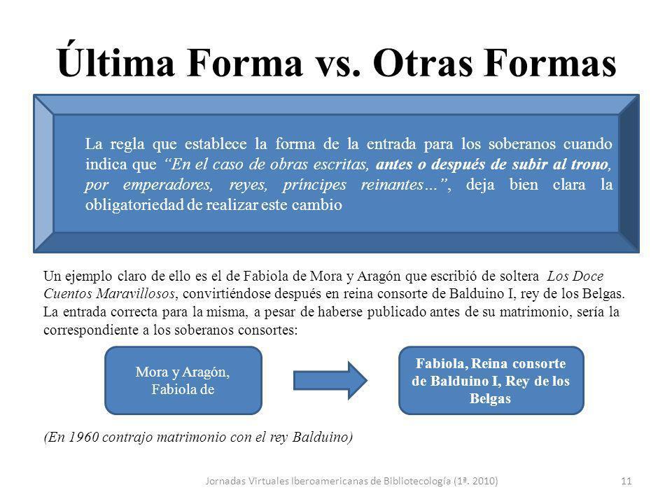 Última Forma vs. Otras Formas