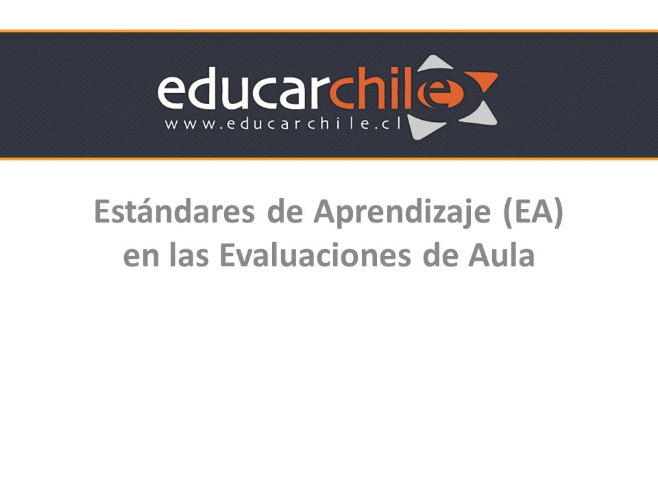 Estándares de Aprendizaje (EA) en las Evaluaciones de Aula
