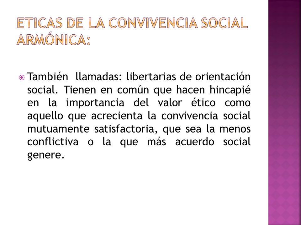 Eticas de la convivencia social armónica: