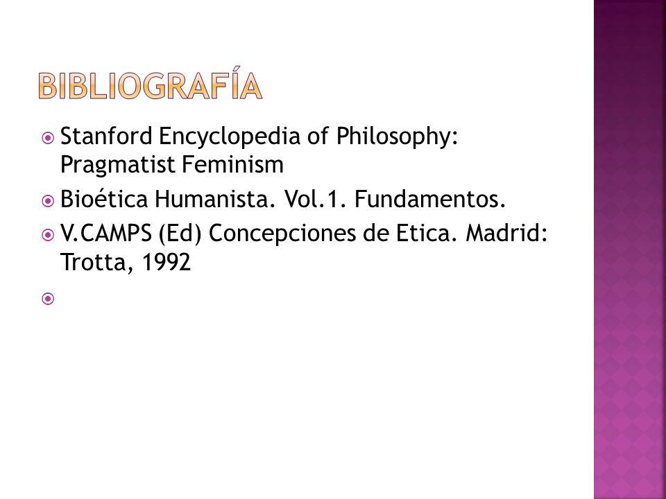 Bibliografía Stanford Encyclopedia of Philosophy: Pragmatist Feminism