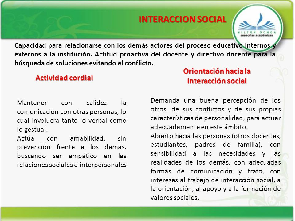INTERACCION SOCIAL Orientación hacia la Interacción social