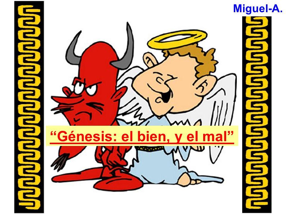 Génesis: el bien, y el mal