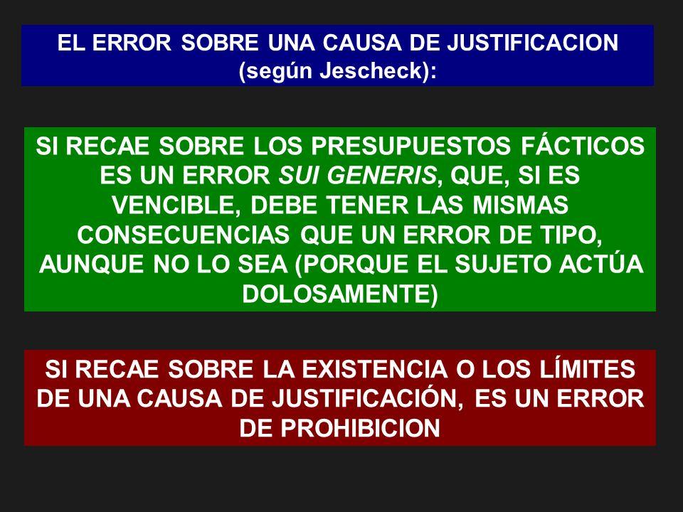 EL ERROR SOBRE UNA CAUSA DE JUSTIFICACION (según Jescheck):