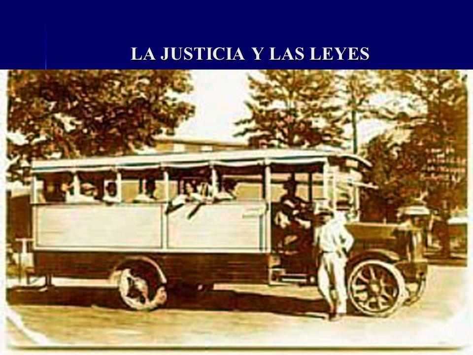LA JUSTICIA Y LAS LEYES