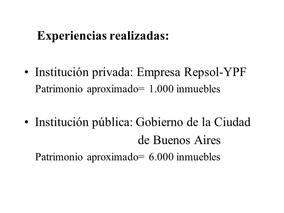 Experiencias realizadas: Institución privada: Empresa Repsol-YPF