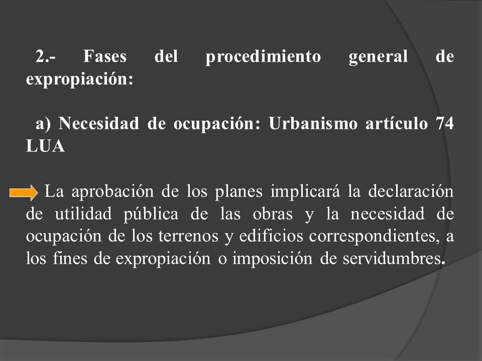 2.- Fases del procedimiento general de expropiación: