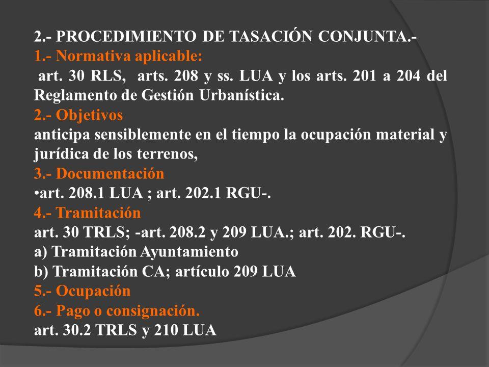 2.- PROCEDIMIENTO DE TASACIÓN CONJUNTA.-