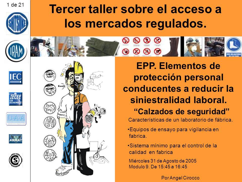 Tercer taller sobre el acceso a los mercados regulados.