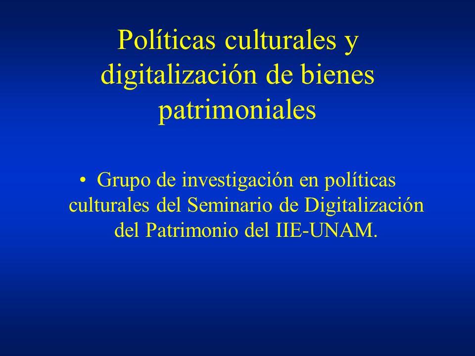 Políticas culturales y digitalización de bienes patrimoniales
