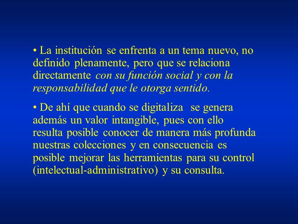 La institución se enfrenta a un tema nuevo, no definido plenamente, pero que se relaciona directamente con su función social y con la responsabilidad que le otorga sentido.