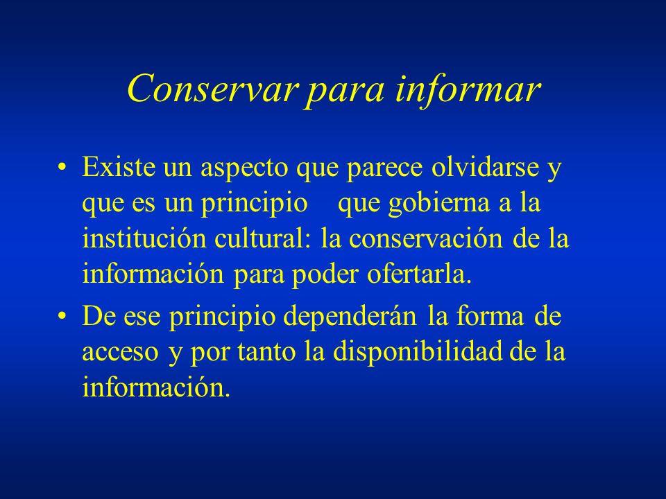 Conservar para informar