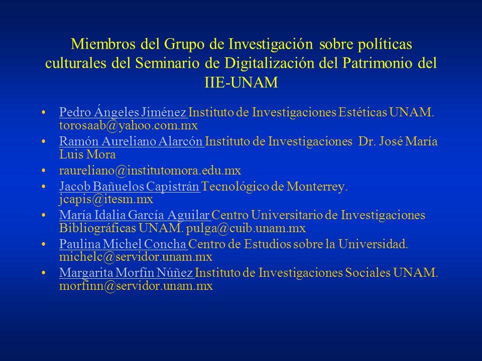 Miembros del Grupo de Investigación sobre políticas culturales del Seminario de Digitalización del Patrimonio del IIE-UNAM