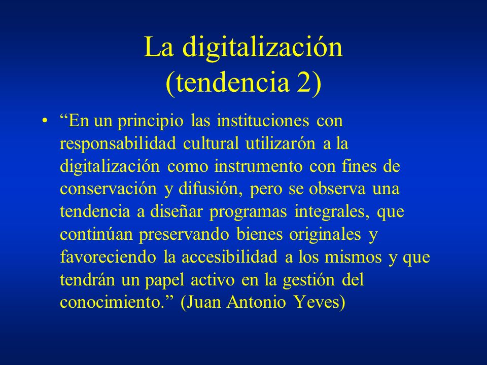 La digitalización (tendencia 2)