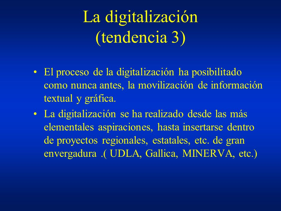 La digitalización (tendencia 3)