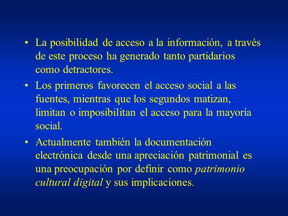 La posibilidad de acceso a la información, a través de este proceso ha generado tanto partidarios como detractores.