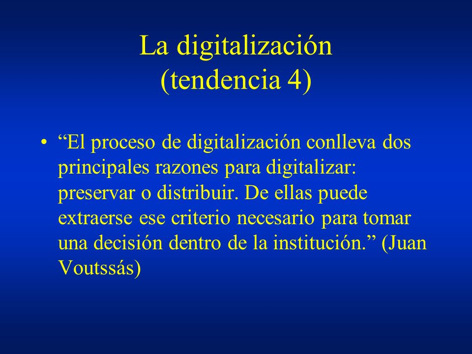 La digitalización (tendencia 4)