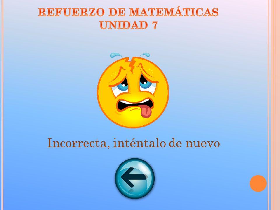REFUERZO DE MATEMÁTICAS UNIDAD 7