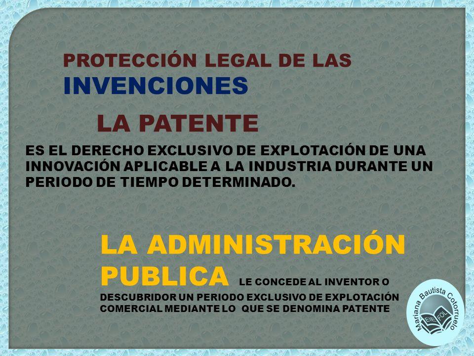 PROTECCIÓN LEGAL DE LAS INVENCIONES
