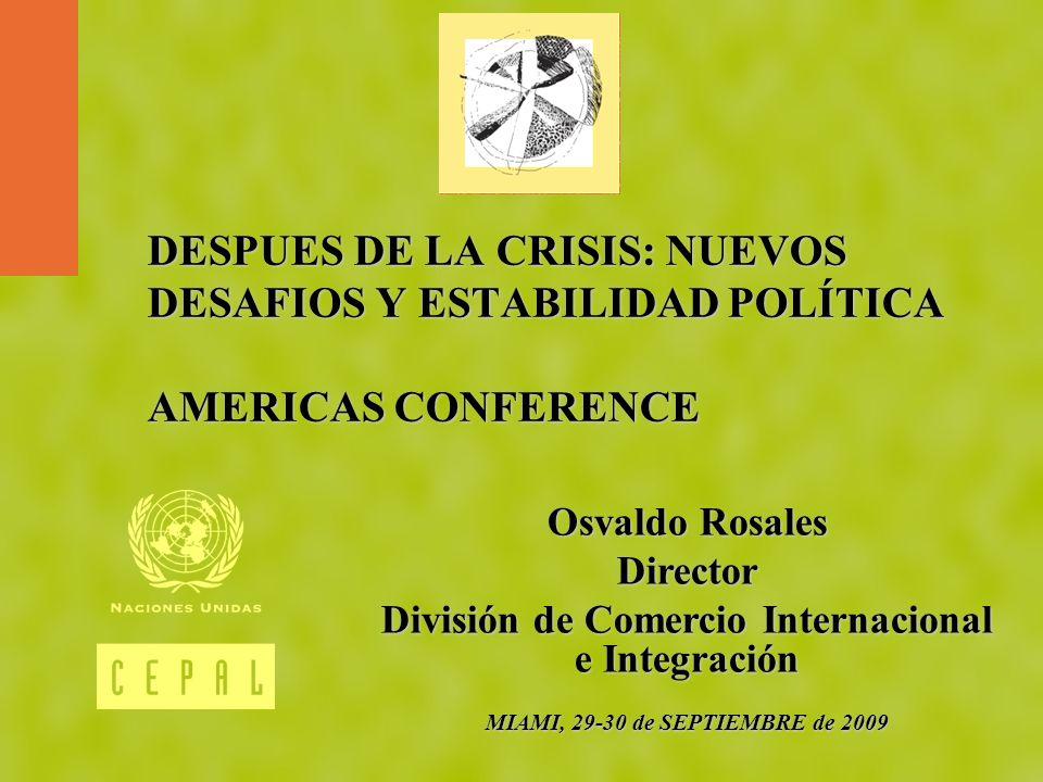 DESPUES DE LA CRISIS: NUEVOS DESAFIOS Y ESTABILIDAD POLÍTICA AMERICAS CONFERENCE