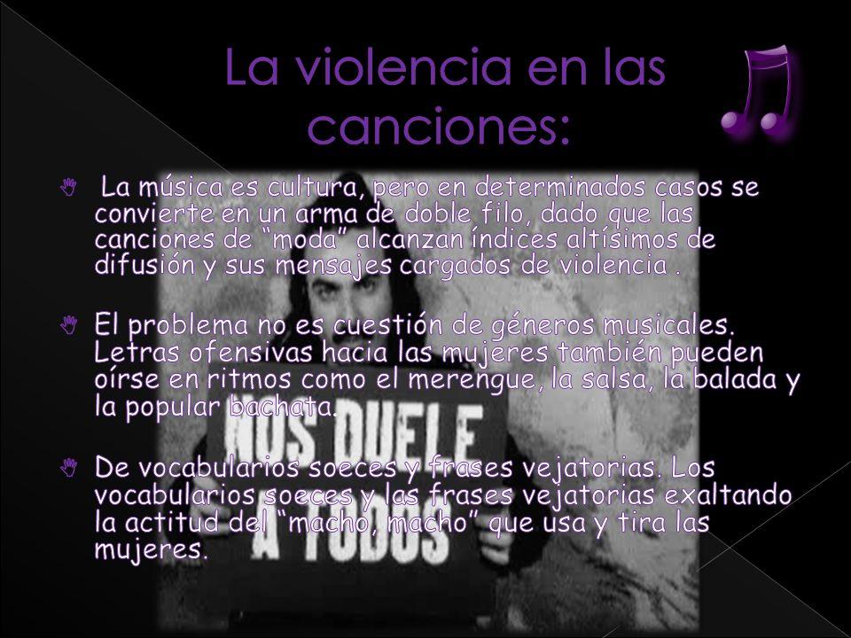 La violencia en las canciones: