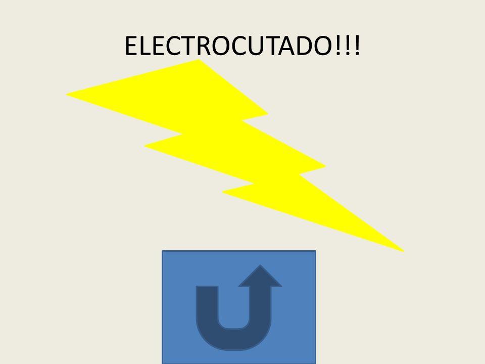 ELECTROCUTADO!!!