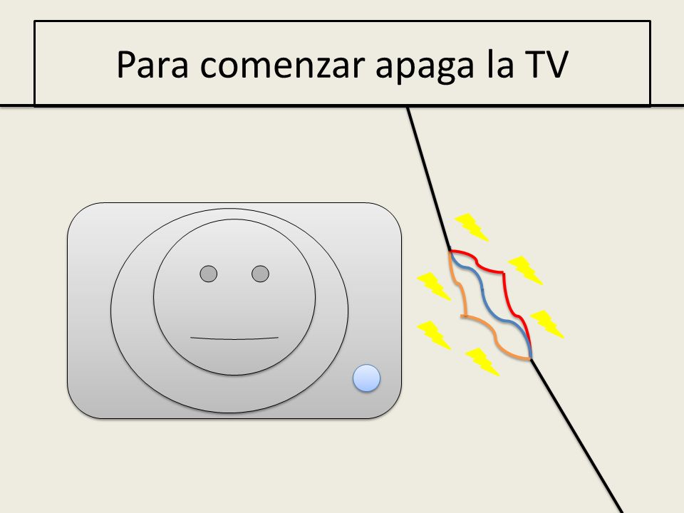 Para comenzar apaga la TV