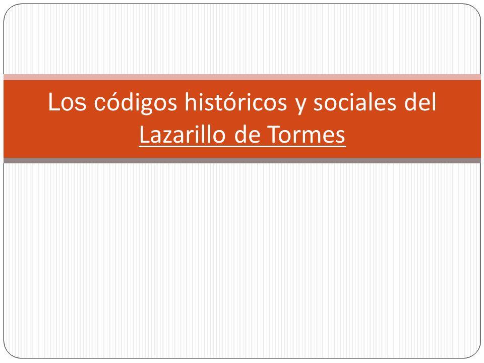 Los códigos históricos y sociales del Lazarillo de Tormes